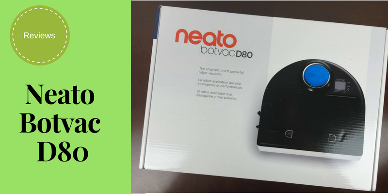 Neato Botvac D80 Robot Vacuum Review