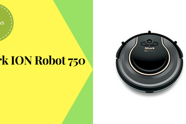 Shark ION Robot 750 Review – Top Rated Robotic Vacuum 2018