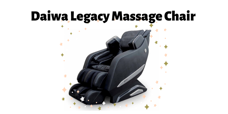 Daiwa Legacy Massage Chair