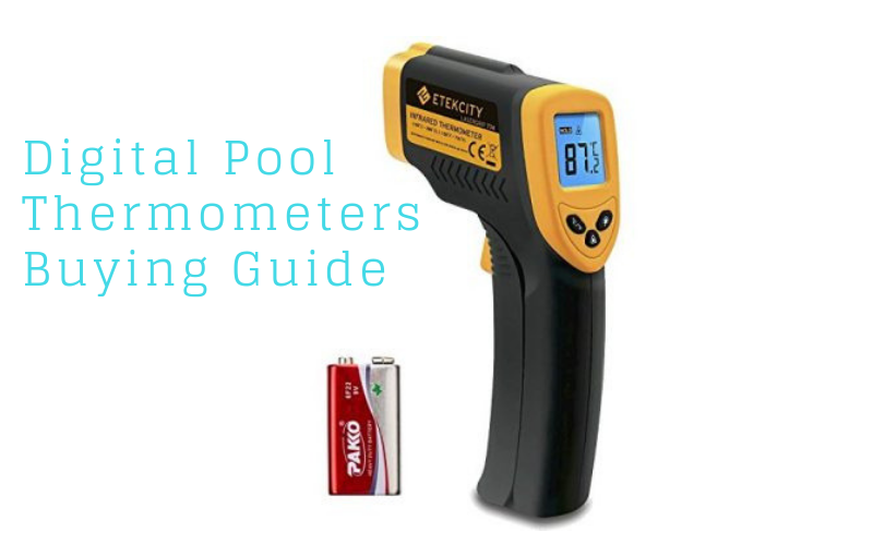 Best Digital Pool Thermometer Reviews