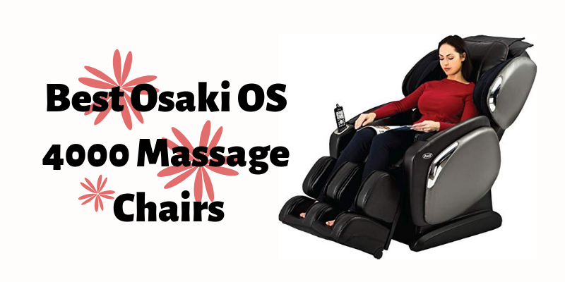 Best Osaki OS 4000 Massage Chairs