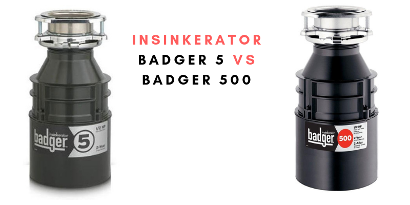 InSinkErator Badger 5 vs Badger 500