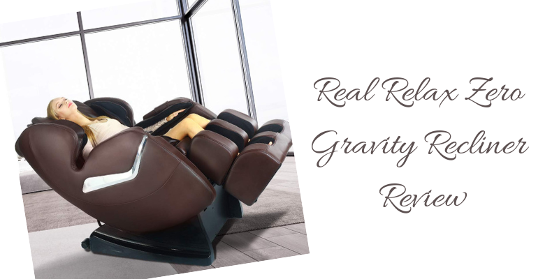 Real Relax Zero Gravity Recliner Review