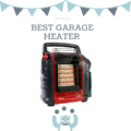 Best Garage Heater For The Money
