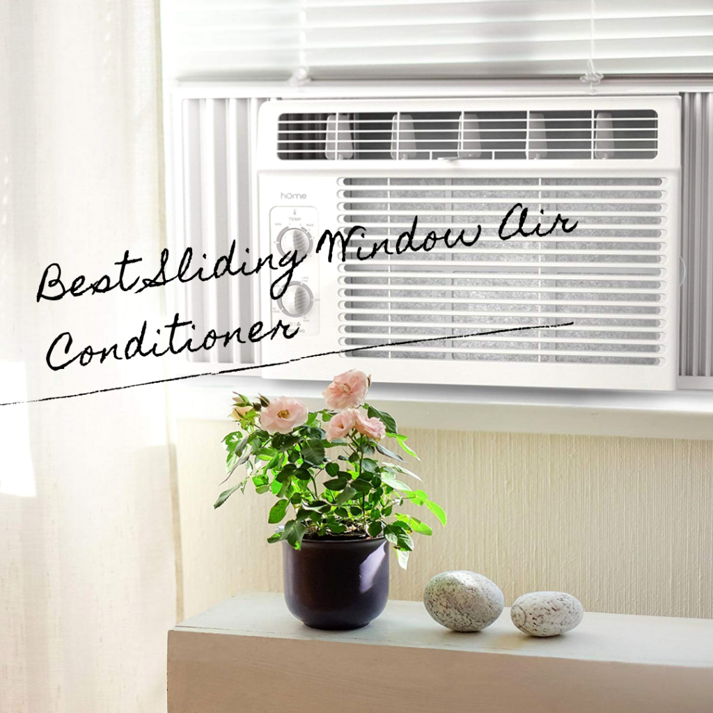 Best Sliding Window Air Conditioner