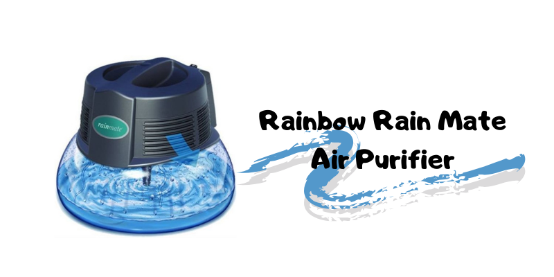 Rainbow Rain Mate Air Purifier