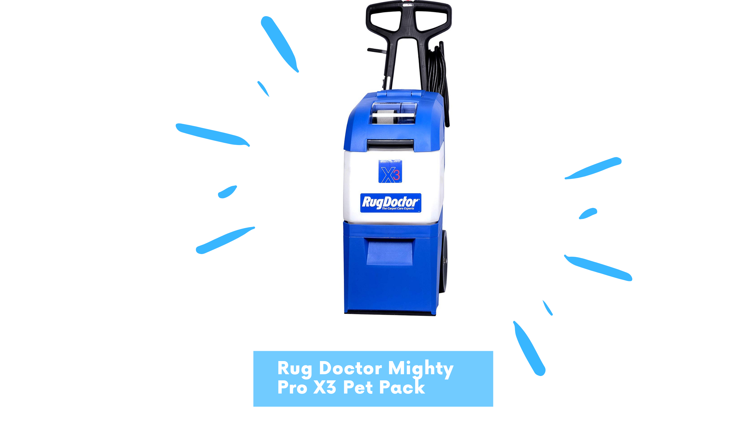 Rug Doctor Mighty Pro X3 Pet Pack Review – 2021 UPDATED