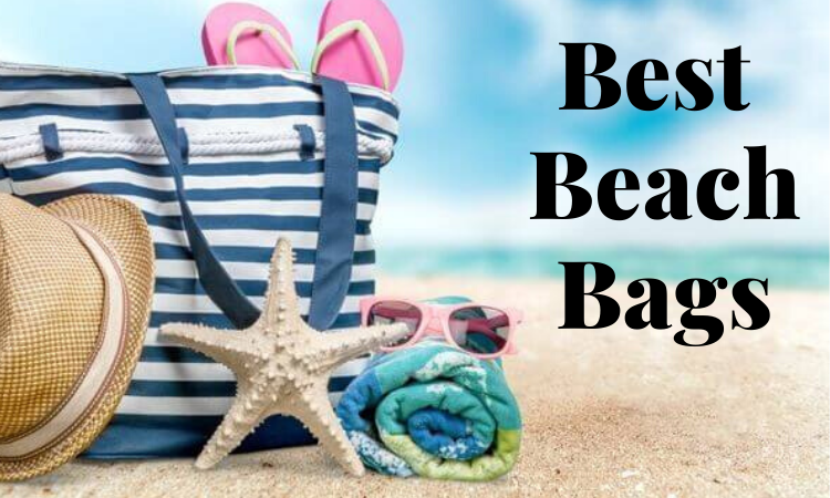 Top 8 Best Beach Bags – Ultimate Reviews and Buying Guide